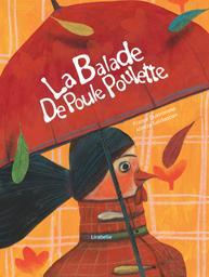 Kamishibaï: la balade de poule poulette   Quatromme, France (1975-....). Auteur