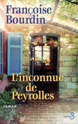 L' inconnue de Peyrolles | Bourdin, Françoise (1952-....). Auteur