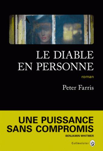 Le diable en personne : roman / Peter Farris | Farris, Peter. Auteur