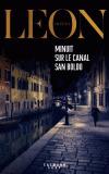 Minuit sur le canal San Boldo : roman / Donna Leon | Leon, Donna (1942-....). Auteur