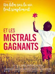 Et les mistrals gagnants (Non disponible pour le réseau Canopé) / Anne-Dauphine Julliand, réal., scénario  