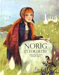 Norig et l'or de l'ïle / Ghislaine Roman, Sophie Lebot | Roman, Ghislaine. Auteur