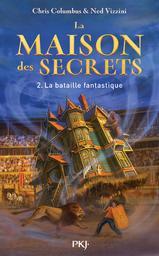 La bataille fantastique / Chris, Columbus | Columbus, Chris (1958-....). Auteur