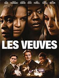 Veuves (Les) / Steve McQueen, réal.   McQueen, Steve. Metteur en scène ou réalisateur. Scénariste. Producteur