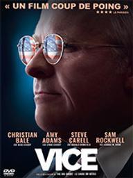 Vice / Adam McKay, réal.   McKay, Adam (1968-....). Metteur en scène ou réalisateur. Scénariste