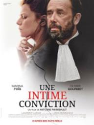 Une intime conviction / Antoine Raimbault, réal., scénario | Raimbault, Antoine. Metteur en scène ou réalisateur. Scénariste