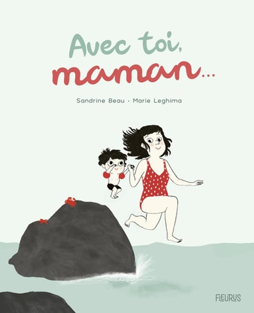 Avec toi, maman...  