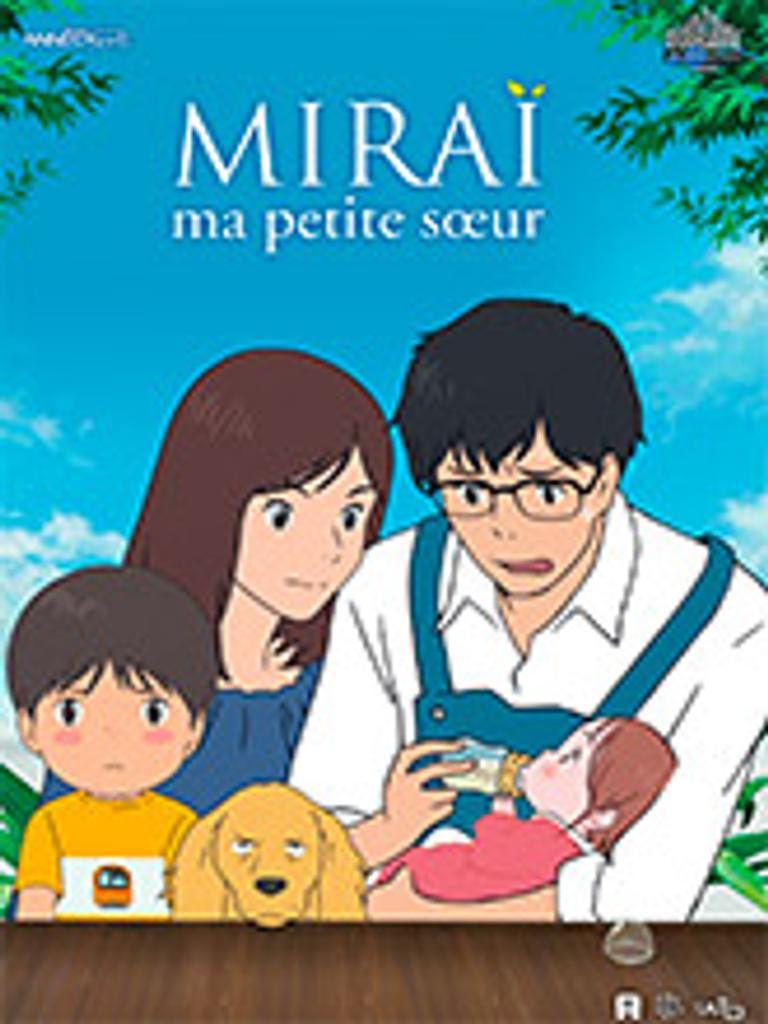 Miraï - Ma petite soeur / Mamoru Hosoda, réal. et scénario |
