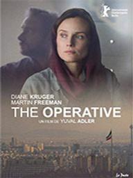 Operative (The) / Yuval Adler, réal. | Adler, Yuval (1969-....). Metteur en scène ou réalisateur. Scénariste