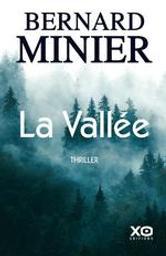 La Vallée / Bernard Minier | Minier, Bernard (1960-....). Auteur