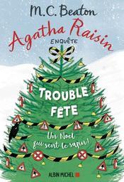 Trouble-fête : un Noël qui sent le sapin, roman / M. C. Beaton | Beaton, M. C.. Auteur