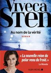 Au nom de la vérité : roman / Viveca Sten   Sten, Viveca. Auteur