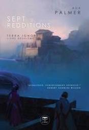 Sept redditions / Ada Palmer   Palmer, Ada (1981-....). Auteur