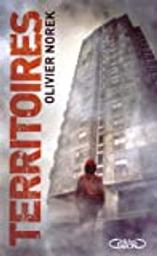 Territoires / Olivier Norek | Norek, Olivier. Auteur