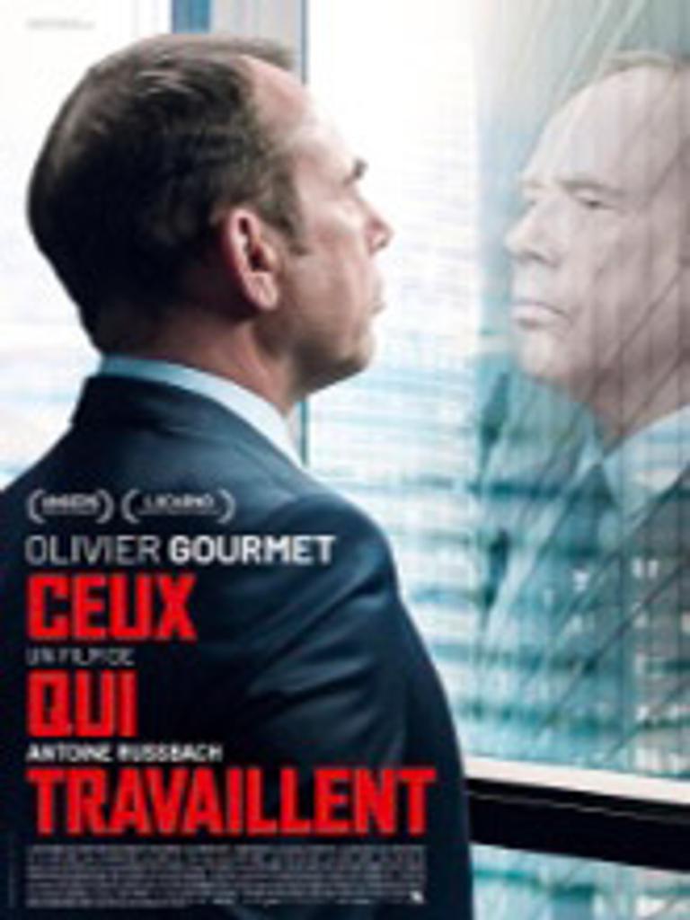 Ceux qui travallent / Antoine Russbach, réal., scénario |