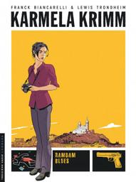 Ramdam blues / dessin, Franck Biancarelli | Trondheim, Lewis (1964-....). Scénariste