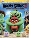Angry birds 2 : copains comme cochons / Thurop Van Orman, John Rice, réal. |