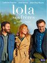 Lola et ses frères / Jean-Paul Rouve, réal., scénario |